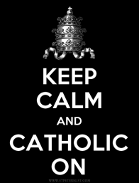 keep-calm-and-catholic-on-SPL